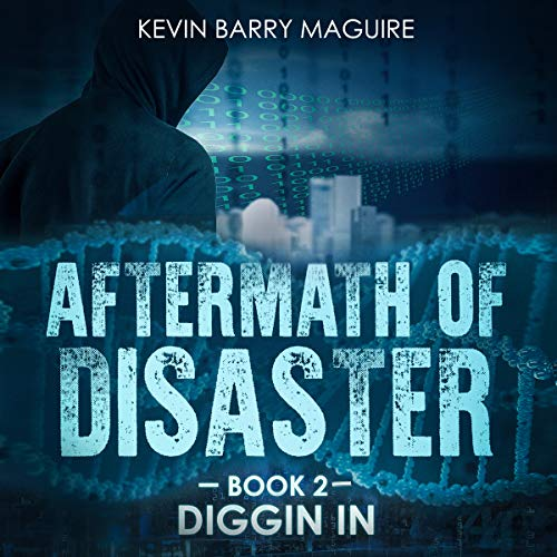 Aftermath of Disaster, Book 2: Diggin In audiobook cover art