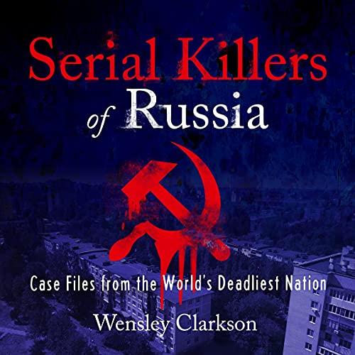 Serial Killers of Russia cover art