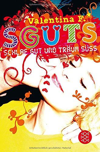 SGUTS – SCHLAF GUT UND TRÄUM SÜSS (HDGDL, Band 3)