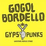 Gypsy Punks: Underdog World Strike von Gogol Bordello