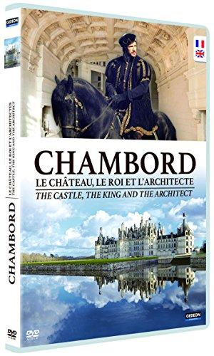 Chambord, le château, le roi et l'architecte [FR Import]