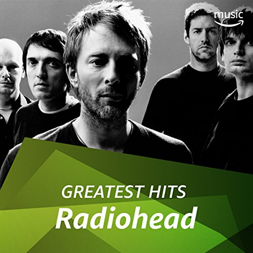 Radiohead: Greatest Hits