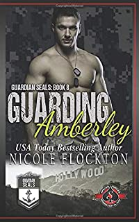 Guarding Amberley: (Special Forces: Operation Alpha) (Guardian Seals)