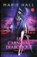 Le carnaval diabolique 2897677724 Book Cover