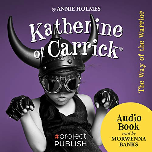 Katherine of Carrick: The Way of the Warrior audiobook cover art