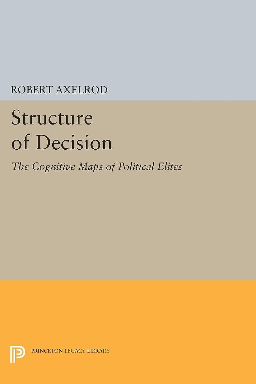 エアコン薬を飲む動くStructure of Decision: The Cognitive Maps of Political Elites (Princeton Legacy Library)