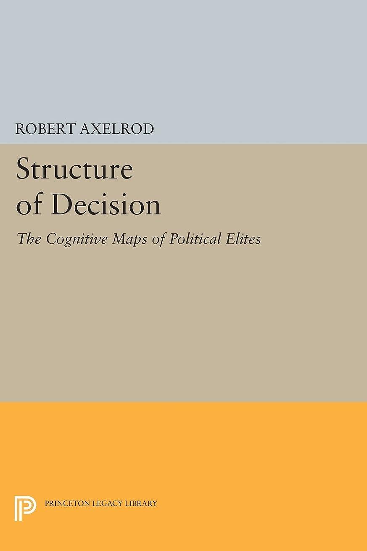 イサカかんたんじゃがいもStructure of Decision: The Cognitive Maps of Political Elites (Princeton Legacy Library)