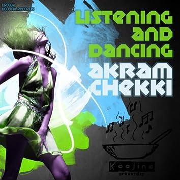 Listening & Dancing