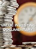 Value Investing Documentary