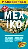 MARCO POLO Reiseführer Mexiko: Reisen mit Insider-Tipps. Inklusive kostenloser Touren-App & Events&News