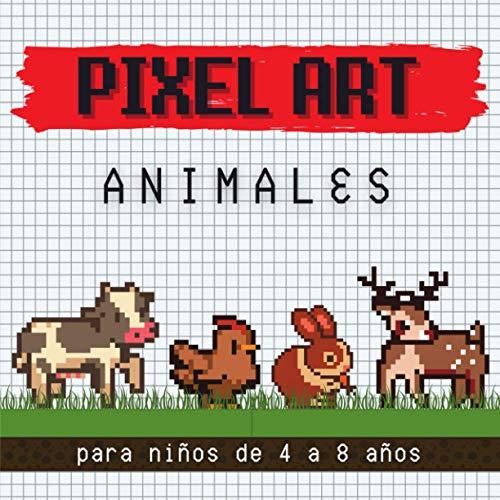 Pixel art animales para niños de 4 a 8 años: 24 patrones de animales para colorear en cuadrículas de píxeles - para niños pequeños - contorno delimitado - dimensión 21.59 * 21.59 cms