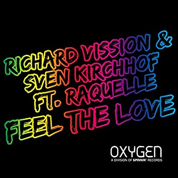 Feel The Love (feat. Raquelle)