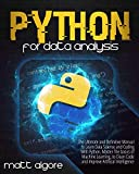 Python For Data Analysis: The Ultimate and Definitive Manual to Learn Data Science and Coding With Python. Master The basics of Machine Learning, to Clean ... Artificial Intelligence (English Edition)