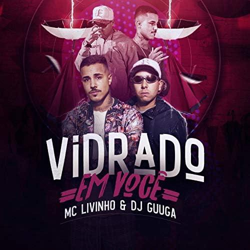 DJ Guuga & Mc Livinho