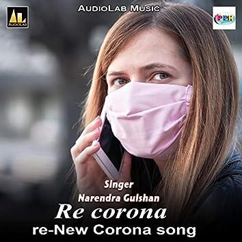 Re corona re-New Corona song