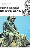 Beethoven Piano Sonata no. 5 in C minor, Op. 10 no. 1 sheet music score (Beethoven's piano sonatas) (English Edition)