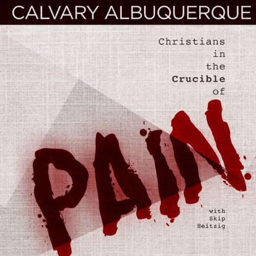 Christians in the Crucible of Pain cover art