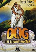 Dog the Bounty Hunter: The Wedding Special [DVD] [Import]