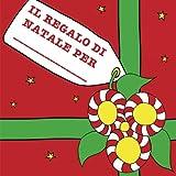 Il regalo di Natale per: Un libro da far completare ai bambini e regalare...(A COLORI)