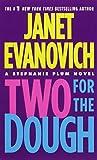 Two for the Dough (Stephanie Plum Novels)