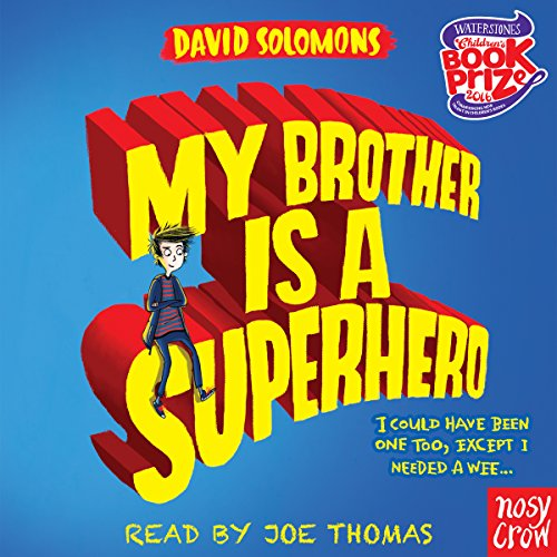 My Brother Is a Superhero audiobook cover art