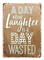 笑いのない一日ティンサイン壁鉄の絵レトロプラークヴィンテージ金属板装飾ポスターおかしいポスター吊り工芸品バーガレージカフェホーム