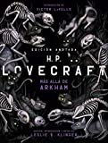 H. P. Lovecraft. Edición anotada. Más allá de Arkham (Grandes Libros)