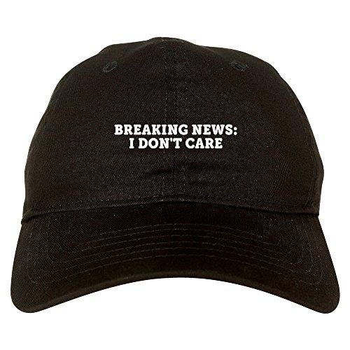 Fashionisgreat Breaking News I Dont Care Funny Dad Hat Baseball Cap Black