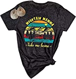 Mountain Mamma Take Me Home T-Shirt Women Sunset Graphic Tees Short Sleeve Funny Letters Print Tops Size L (Dark)