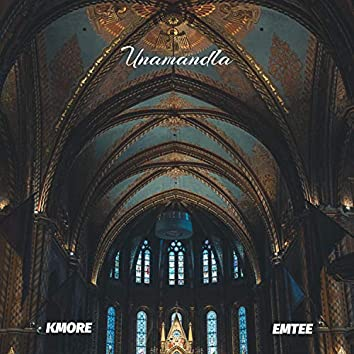 Unamandla (feat. Emtee)