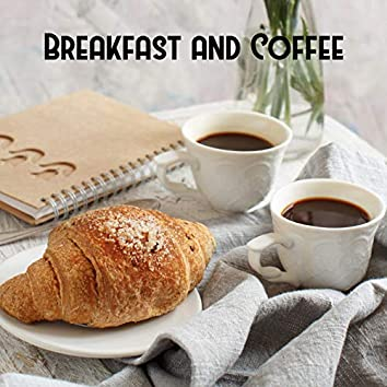 Breakfast and Coffee: Essential Jazz music Compilation for a Better Morning