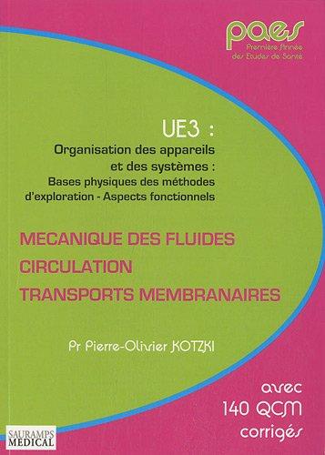 Mécanique des fluides, circulation, transports membranaires