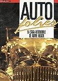 AUTO FOLIES - LA SAGA AUTOMOBILE DE NOTRE REGION - MIEUX CHOISIR VOTRE MODELE 89