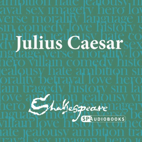 SPAudiobooks Julius Caesar (Unabridged, Dramatised) cover art
