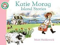 Katie Morag's Island Stories by Mairi Hedderwick(2010-06-01)