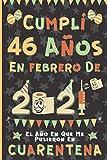 Cumplí 46 Años En Febrero De 2021: El Año En Que Me Pusieron En Cuarentena | Regalo de cumpleaños de 46 años para hombres y mujeres, 46 años ... páginas rayadas), cumpleaños cuarentena 2021