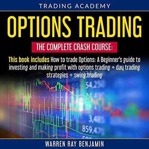 Page de couverture de Options Trading - The Complete Crash Course: 3 Books in 1