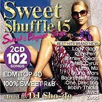 DJ Sho-do ~Sweet Shuffle Section 15 ~Sweet & Elegant Style~ 2枚組 / ミュージックCD