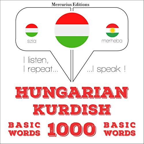 Hungarian – Kurdish. 1000 basic words cover art