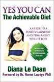 Yes You Can: The Achievable Diet (English Edition)