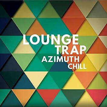 Azimuth Chill