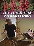 Doom Vibrations