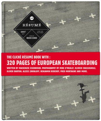 Cliché Résumé: A Decade Plus of Skateboarding in Europe