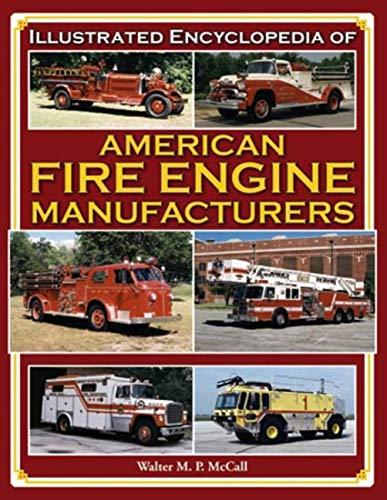 Fire Tuck Illustrated Encyclopedia