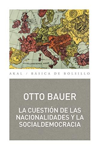 La cuestión de las nacionalidades (Biblioteca Básica de Bolsillo nº 354)