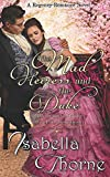 The Mad Heiress and the Duke - Miss Georgette Quinby: A Regency Romance Novel (Heart of a Gentleman)