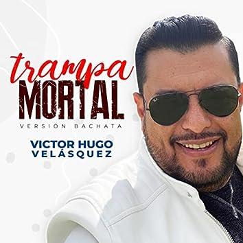 Trampa Mortal - MARIA (Radio Edit)
