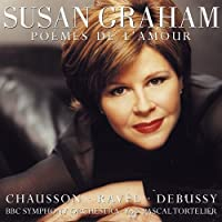Bauderlaire Settings / Poeme D Amour / Sheherazade by Chausson (2005-03-29)