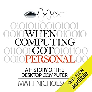 When Computing Got Personal audiobook cover art