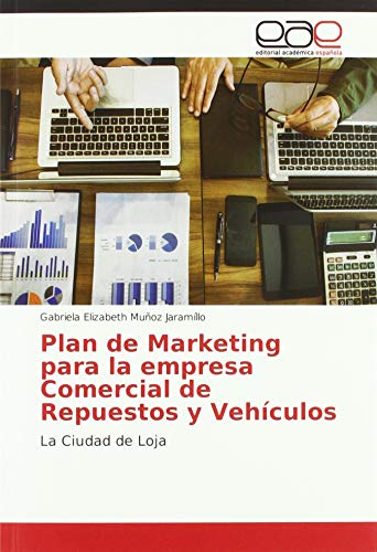 Muñoz Jaramíllo, G: Plan de Marketing para la empresa Comerc